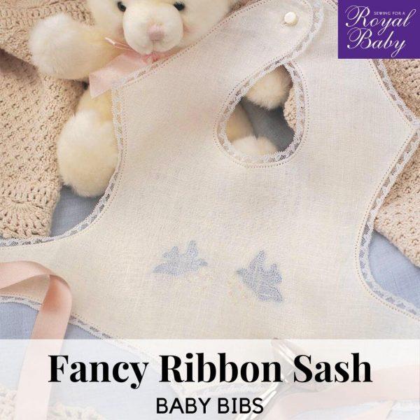 Fancy Ribbon Sash Baby Bibs - Digital Pattern