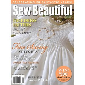 Sew Beautiful January/February 2007: Digital Issue #110