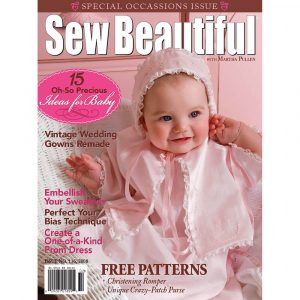 Sew Beautiful January/February 2008: Digital Issue #116