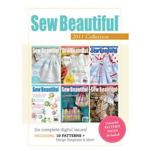 2011 Sew Beautiful Digital Collection