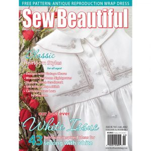 Sew Beautiful January/February 2012: Digital Issue #140