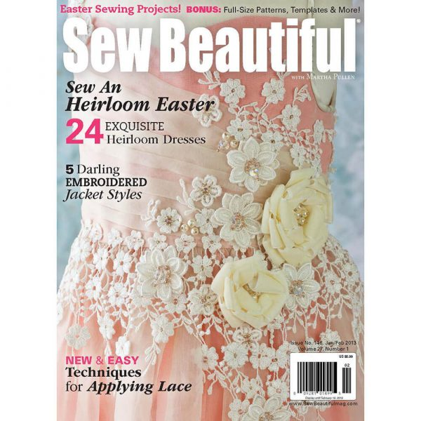Sew Beautiful January/February 2013: Digital Issue #146